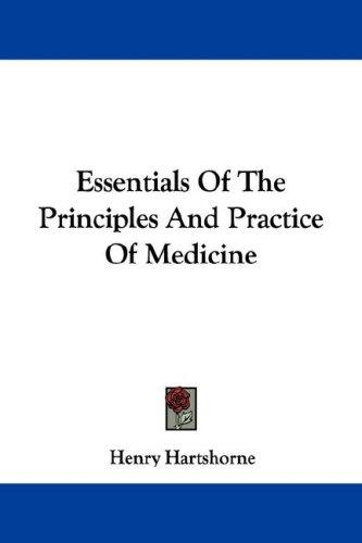 Download Essentials Of The Principles And Practice Of Medicine