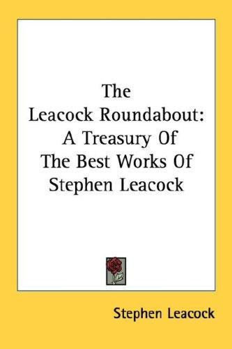 The Leacock Roundabout