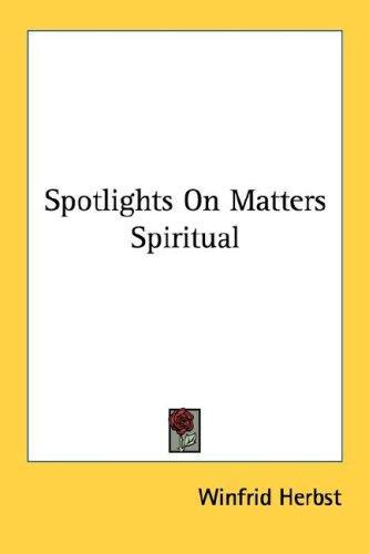 Spotlights On Matters Spiritual
