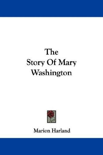 Download The Story Of Mary Washington