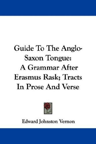 Download Guide To The Anglo-Saxon Tongue