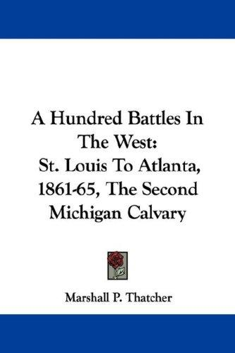 Download A Hundred Battles In The West