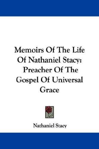Download Memoirs Of The Life Of Nathaniel Stacy