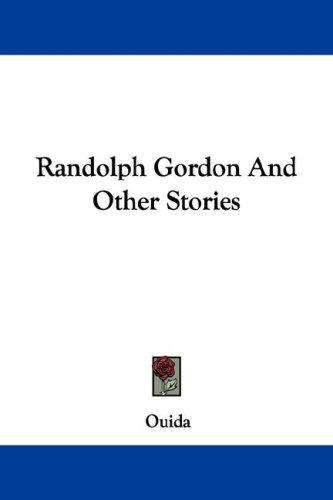 Download Randolph Gordon And Other Stories
