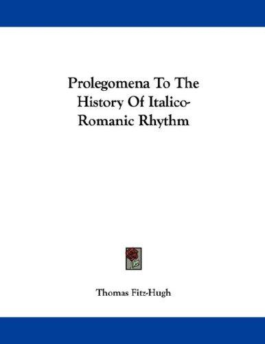 Prolegomena To The History Of Italico-Romanic Rhythm