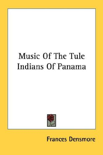 Music Of The Tule Indians Of Panama