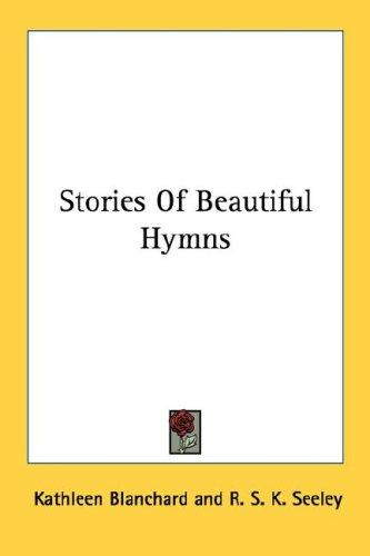 Stories Of Beautiful Hymns (Open Library)