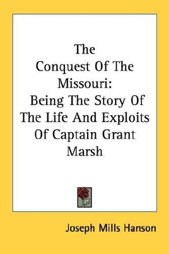 The Conquest Of The Missouri
