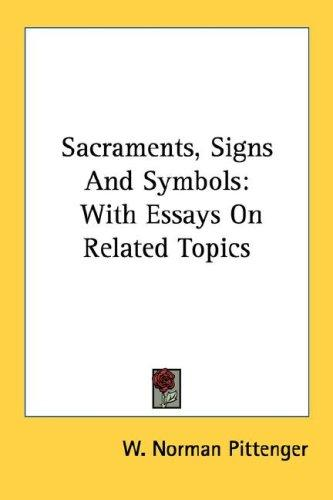 Sacraments, Signs And Symbols