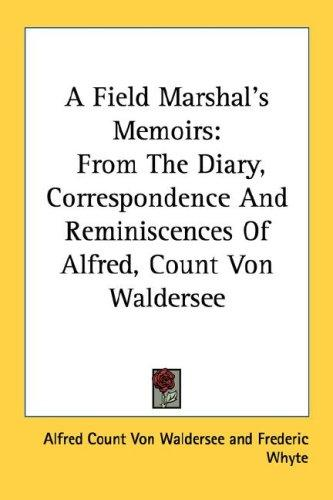 Download A Field Marshal's Memoirs