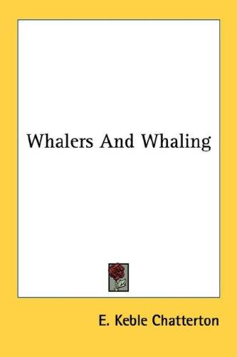 Download Whalers And Whaling