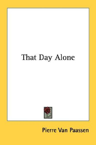 That Day Alone