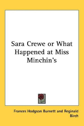 Download Sara Crewe or What Happened at Miss Minchin's