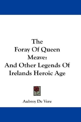 Download The Foray Of Queen Meave