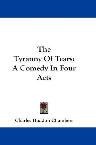The Tyranny Of Tears
