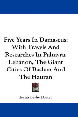 Download Five Years In Damascus