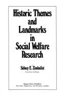 Historic Themes and Landmarks in Social Welfare Research