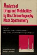 Download Analysis of drugs and metabolites by gas chromatography–mass spectrometry