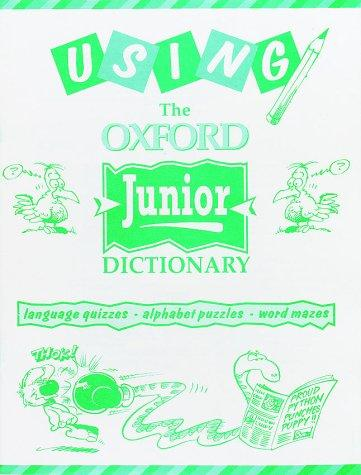 Using the Oxford Junior Dictionary