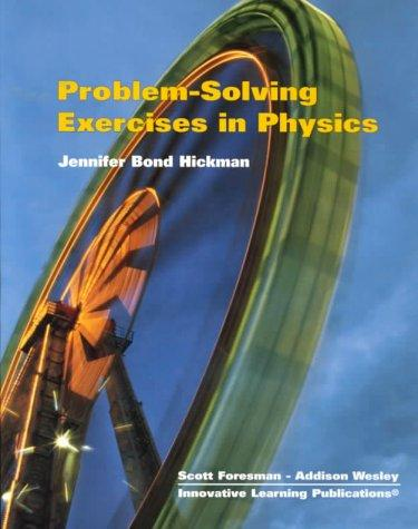 Problem-Solving Exercises in Physics