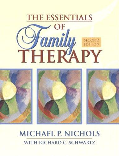 Download Essentials of Family Therapy (with MyHelpingLab), The (2nd Edition)