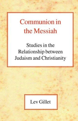 Download Communion in the Messiah