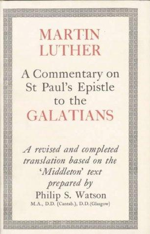 Download A Commentary on St. Paul's Epistle to the Galatians