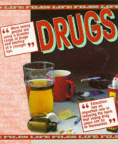 Drugs (Life Files)