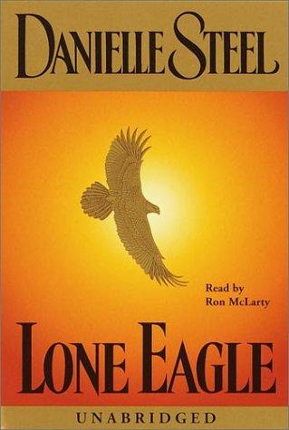 Download Lone Eagle (Danielle Steel)