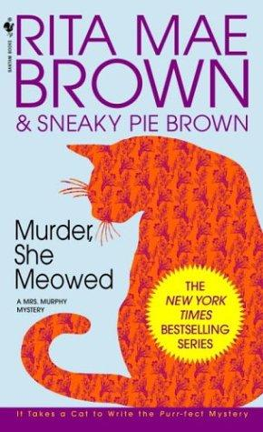 Murder, She Meowed (Mrs. Murphy Mysteries)