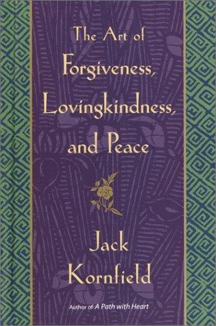 Download The Art of Forgiveness, Lovingkindness, and Peace