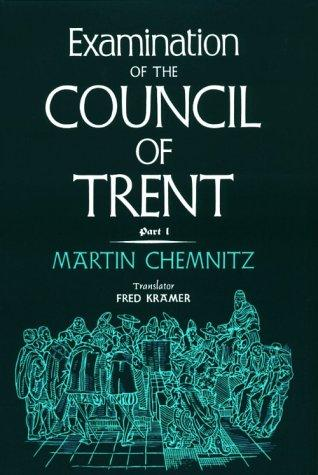 Examination of the Council of Trent.