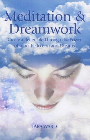 Meditation and Dreamwork