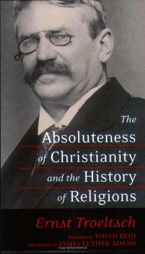 Download The absoluteness of Christianity and the history of religions