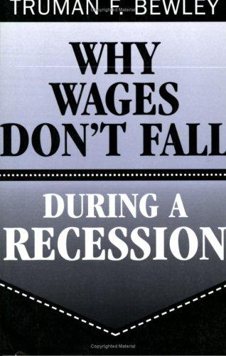 Download Why Wages Don't Fall during a Recession