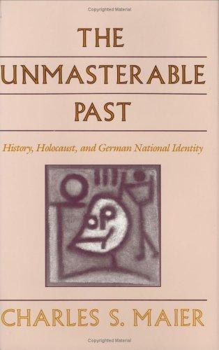 Download The unmasterable past