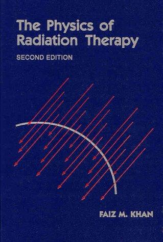 Download The physics of radiation therapy