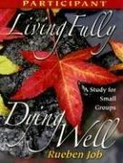 Download Living Fully, Dying Well