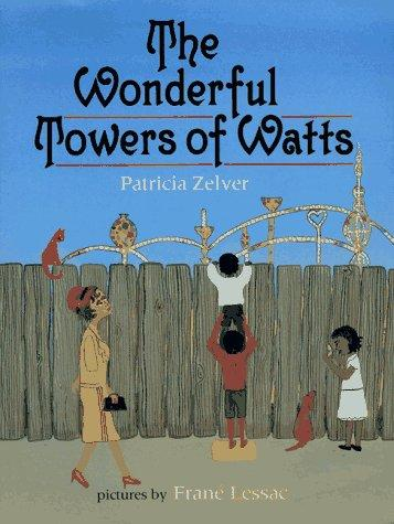 Download The wonderful Towers of Watts
