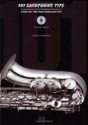 101 Saxophone Tips: Stuff All the Pros Know and Use [Sheet music]