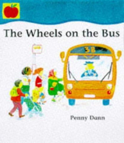 The Wheels on the Bus (Toddler Books)