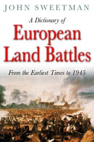 Download A dictionary of European land battles