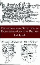 Deception and detection in eighteenth-century Britain