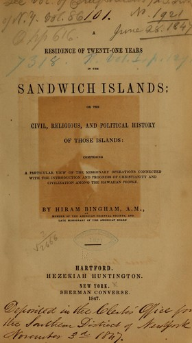 Download A residence of twenty-one years in the Sandwich Islands; or, The civil, religious, and political history of those islands