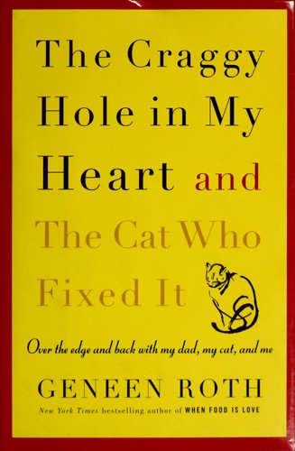 Download The craggy hole in my heart and the cat who fixed it