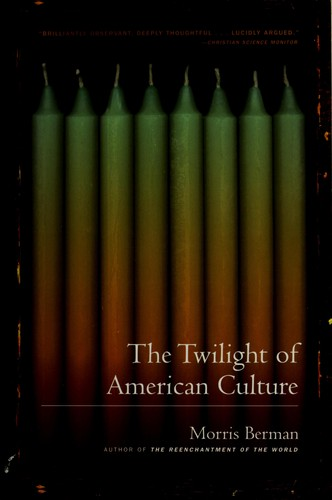 Download The twilight of American culture