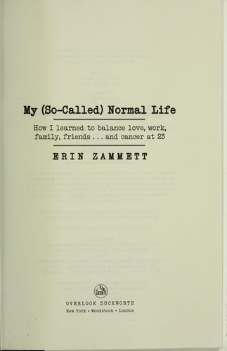 My (so-called) normal life