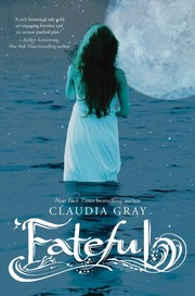 Book Cover: 'Fateful' by Claudia Gray