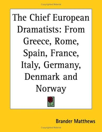 Download The Chief European Dramatists