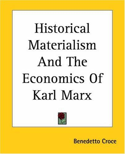 Download Historical Materialism And The Economics Of Karl Marx